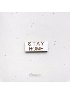 Миниброшь Фразочка  STAY HOME