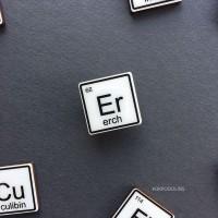 Брошь Химический Элемент Erch