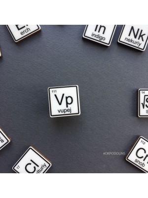 Брошь Химический Элемент Vupej